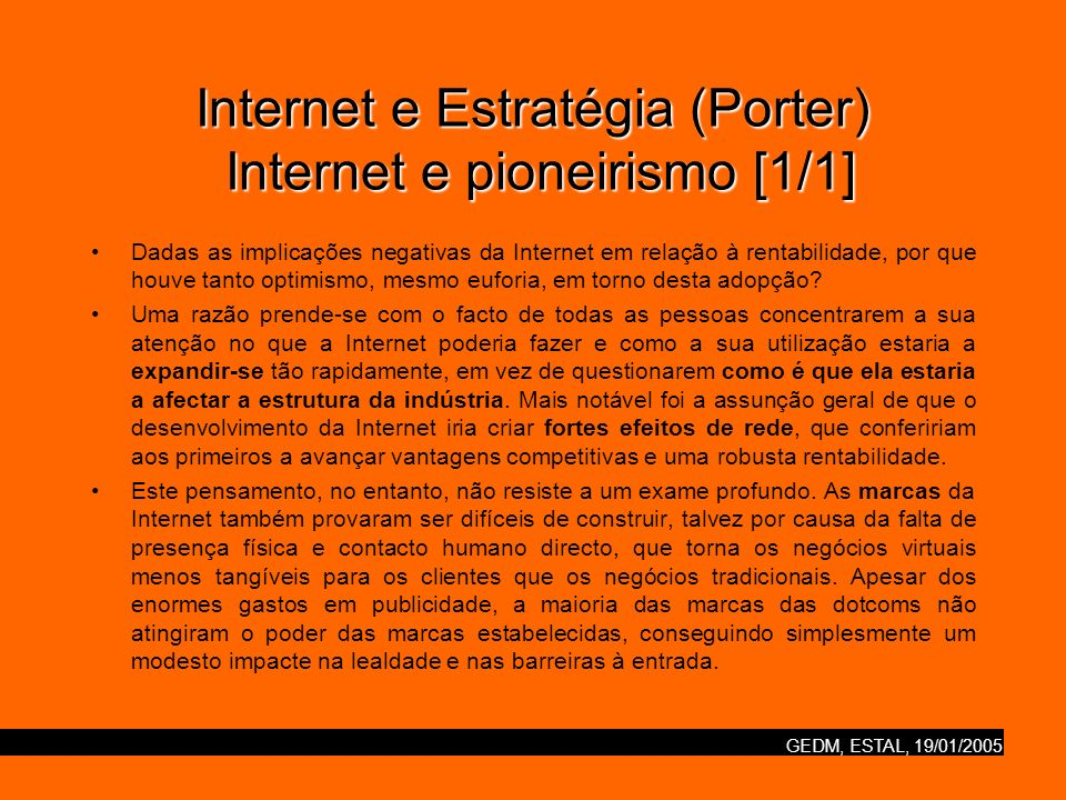 Internet e Estratégia (Porter) Internet e pioneirismo [1/1]